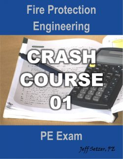 Fire Protection PE Exam Crash Course 01
