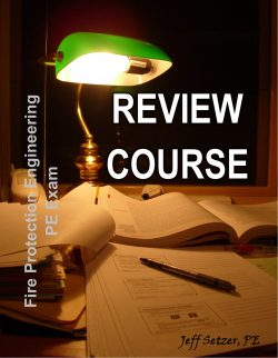 Fire Protection Engineering PE Exam Review Course