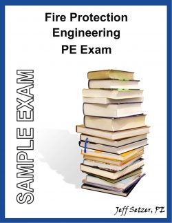 Fire Protection PE Sample Exam